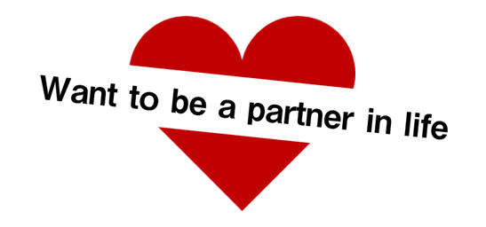 Want to be a partner in life